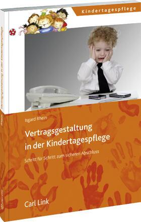 Rhein | Vertragsgestaltung in der Kindertagespflege | Buch | sack.de