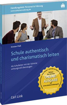 Mall   Schule authentisch und charismatisch leiten   Buch   sack.de