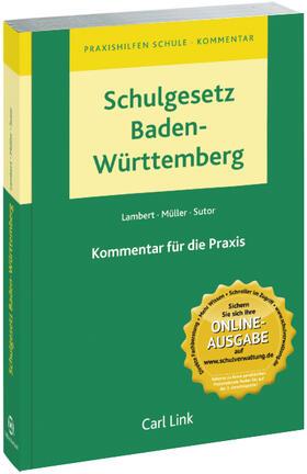 Lambert | Schulgesetz (SchulG) Baden-Württemberg, Kommentar | Buch | sack.de
