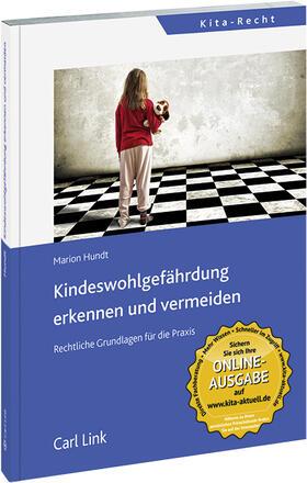 Hundt   Kindeswohlgefährdung erkennen und vermeiden   Buch   sack.de