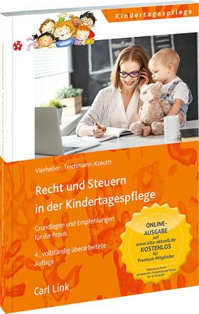 Vierheller / Teichmann-Krauth | Recht und Steuern in der Kindertagespflege | Buch | sack.de