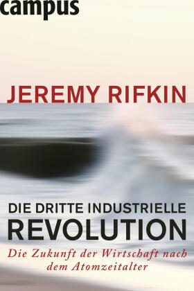 Rifkin | Die dritte industrielle Revolution | Buch | sack.de