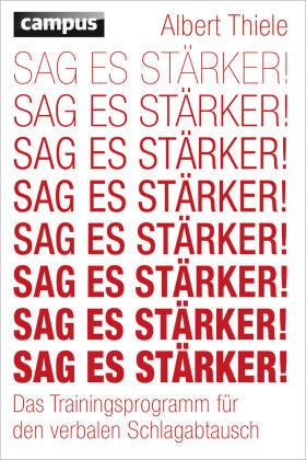 Thiele | Sag es stärker! | Buch | sack.de