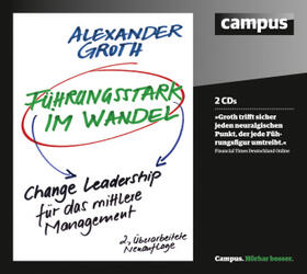 Groth | Führungsstark im Wandel, 2 Audio-CDs | Sonstiges | sack.de
