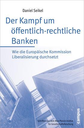 Seikel   Der Kampf um öffentlich-rechtliche Banken   Buch   sack.de