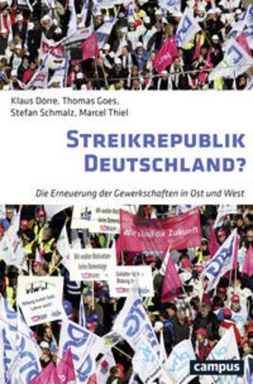 Thiel / Dörre / Goes | Streikrepublik Deutschland? | Buch | sack.de
