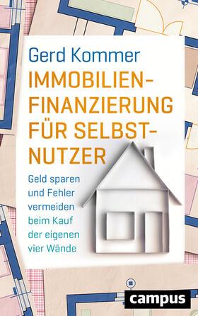 Kommer   Immobilienfinanzierung für Selbstnutzer   Buch   sack.de