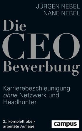 Nebel / Nebel | Die CEO-Bewerbung | Buch | sack.de