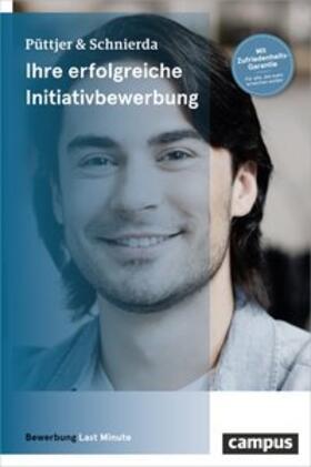 Püttjer / Schnierda   Ihre erfolgreiche Initiativbewerbung   Buch   sack.de