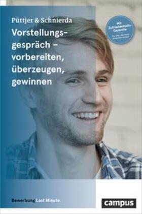 Püttjer / Schnierda | Vorstellungsgespräch - vorbereiten, überzeugen, gewinnen | Buch | sack.de