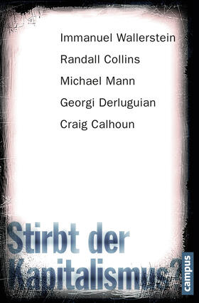 Wallerstein / Collins / Mann | Stirbt der Kapitalismus? | Buch | sack.de
