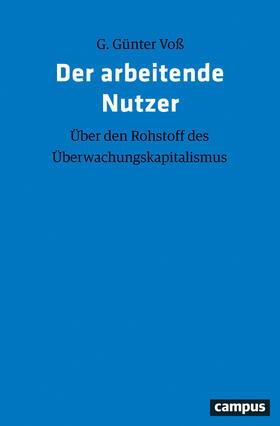 Voß | Der arbeitende Nutzer | Buch | sack.de