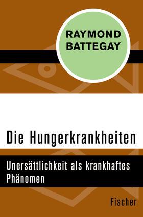 Battegay | Die Hungerkrankheiten | Buch | sack.de