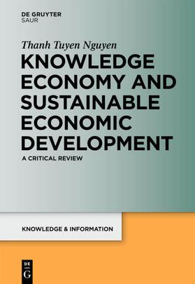 Nguyen | Knowledge Economy and Sustainable Economic Development | Buch | sack.de