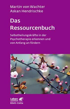 Wachter / Hendrischke | Das Ressourcenbuch | Buch | sack.de