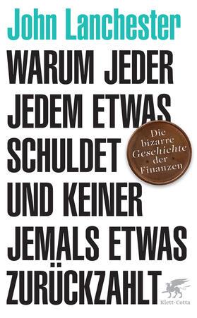 Lanchester   Warum jeder jedem etwas schuldet und keiner jemals etwas zurückzahlt   Buch   sack.de