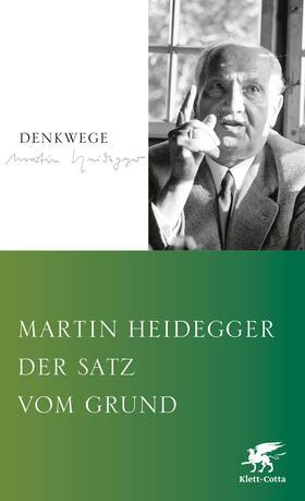 Heidegger | Der Satz vom Grund | Buch | sack.de