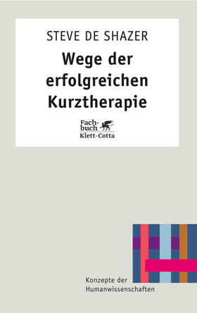 DeShazer | Wege der erfolgreichen Kurztherapie | Buch | sack.de