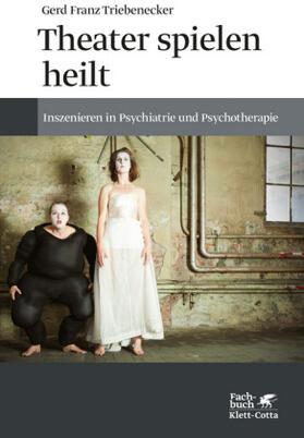 Triebenecker   Theater spielen heilt   Buch   sack.de