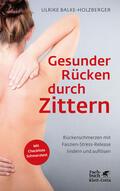 Balke-Holzberger |  Gesunder Rücken durch Zittern | Buch |  Sack Fachmedien