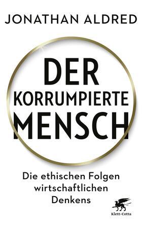 Aldred | Der korrumpierte Mensch | Buch | sack.de