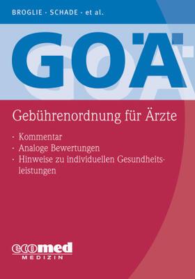 Broglie / Schade / Pranschke-Schade | GOÄ (Gebührenordnung für Ärzte) | Buch | sack.de