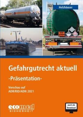 Holzhäuser | Gefahrgutrecht aktuell - Präsentation, CD-ROM | Sonstiges | sack.de