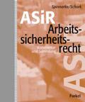 Spinnarke / Schork / Fisi Arbeitssicherheitsrecht (ASiR) | Sack Fachmedien