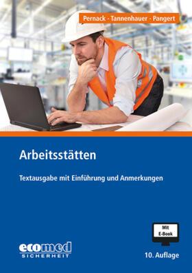Pernack / Tannenhauer / Pangert | Arbeitsstätten | Buch | sack.de