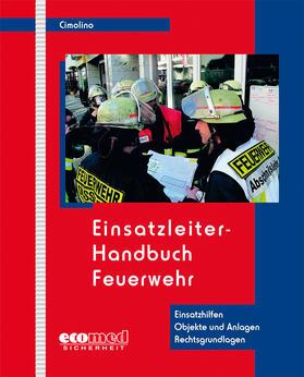 Cimolino | Einsatzleiter-Handbuch Feuerwehr | Loseblattwerk | sack.de