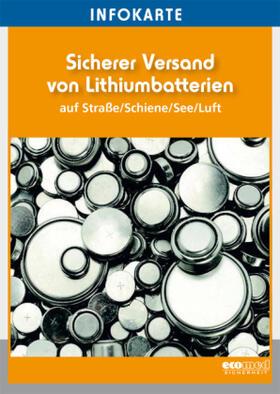 Infokarte Sicherer Versand von Lithiumbatterien | Buch | sack.de