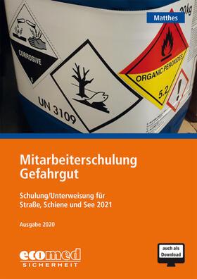 Matthes | Mitarbeiterschulung Gefahrgut | Sonstiges | sack.de