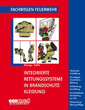 Klumpp / Reith | Integrierte Rettungssysteme in Brandschutzkleidung | Buch | sack.de