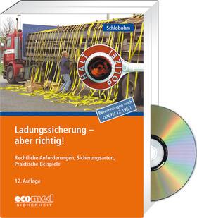 Schlobohm | Ladungssicherung - aber richtig! - Expertenpaket | Buch | sack.de