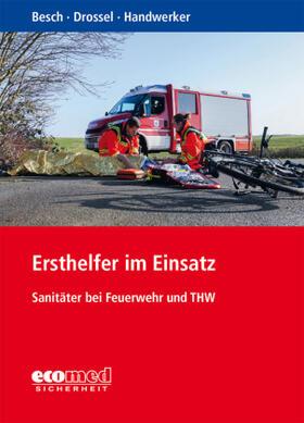 Besch / Drossel / Handwerker | Ersthelfer im Einsatz | Buch | sack.de