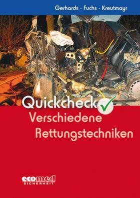 Gerhards / Fuchs / Kreutmayr | Quickcheck Verschiedene Rettungstechniken | Buch | sack.de
