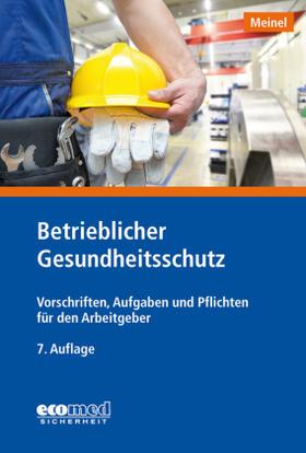 Meinel   Betrieblicher Gesundheitsschutz   Buch   sack.de