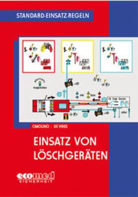 Cimolino / de Vries | Standard-Einsatz-Regeln: Einsatz von Löschgeräten | Buch | sack.de