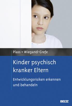 Plass / Wiegand-Grefe / Schulte-Markwort | Kinder psychisch kranker Eltern | Buch | sack.de
