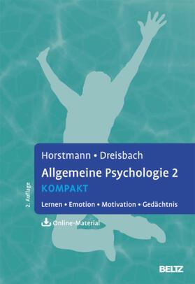 Horstmann / Dreisbach | Allgemeine Psychologie 2 kompakt | Buch | sack.de