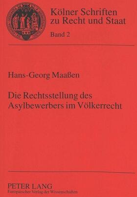 Maassen | Die Rechtsstellung des Asylbewerbers im Völkerrecht | Buch | sack.de