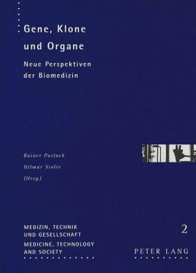 Paslack / Stolte | Gene, Klone und Organe | Buch | sack.de