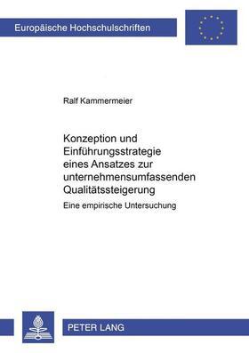 Kammermeier   Konzeption und Einführungsstrategie eines Ansatzes zur unternehmensumfassenden Qualitätssteigerung   Buch   sack.de
