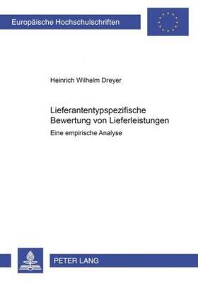 Dreyer | Lieferantentypspezifische Bewertung von Lieferleistungen | Buch | sack.de