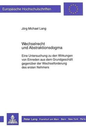 Lang | Wechselrecht und Abstraktionsdogma | Buch | sack.de