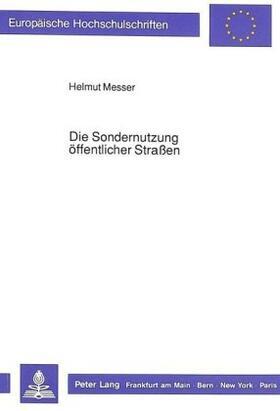 Messer | Die Sondernutzung öffentlicher Straßen | Buch | sack.de