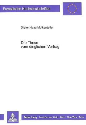 Haag Molkenteller | Die These vom dinglichen Vertrag | Buch | sack.de