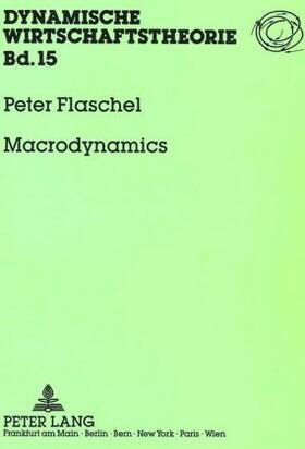Flaschel | Macrodynamics | Buch | sack.de