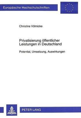 Gundlad-Völmicke | Privatisierung öffentlicher Leistungen in Deutschland | Buch | sack.de