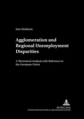 Südekum | Agglomeration and Regional Unemployment Disparities | Buch | sack.de